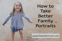 Have you heard of Craftsy?? Learn to take better family photos for FREE and sooo much more! Perfect for us busy moms!