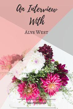 An Interview With... Alys West — Little Novelist