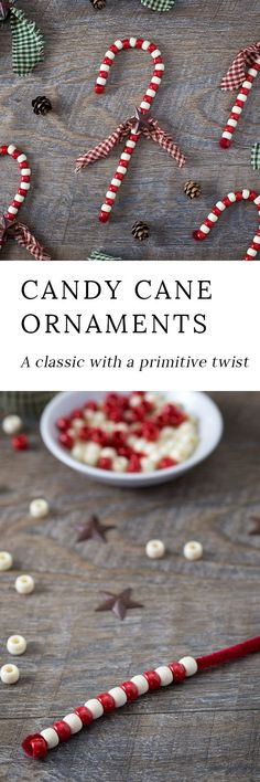 Beaded Candy Cane Ornaments are a childhood classic! Learn how to give them a primitive look, making them gift-ready and perfect for your Christmas tree. via @https://www.pinterest.com/fireflymudpie/