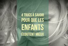 4 trucs à savoir pour que les enfants écoutent mieux Education Positive, Kids Education, Futur Parents, Love My Kids, Positive Attitude, Adolescence, Kids And Parenting, Montessori, Feel Good