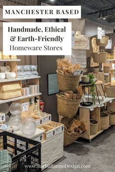 TOP 9 Handmade, Ethical & Sustainable Homeware Shops In Manchester. Here's where I love to shop for green and unique homeware pieces. Visit your local shop, find your unique handmade piece and tell your own story. Decorate the Green way! #ethicalhomeware #sustainablehome #ecofriendlyhomeproducts #ethicalhomedecorbrands #ethicalhomebrands #ecofriendlyukshops #sustainableinteriorshops