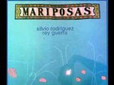 Mariposas, Silvio Rodríguez - YouTube
