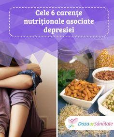 Cele 6 carențe #nutriționale asociate #depresiei  Depresia poate fi #cauzată de mai mulți factori, printre care se numără și carențele nutriționale. În articolul de azi îți #prezentăm tot ceea ce trebuie să știi despre acest subiect.