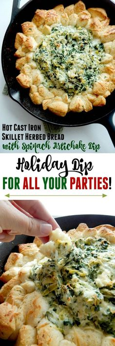 Hot Cast Iron Skillet Herbed Bread with Spinach Artichoke Dip...the #1 holiday appetizer this season! Bake it off at home and take it to your families Christmas, staff party or any holiday event.