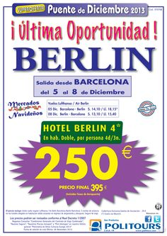"Pte Diciembre ""Ultima Oportunidad"" BERLIN salida 5/12 dsd Barcelona ( 4d/3n) p.f. 395€ ultimo minuto - http://zocotours.com/pte-diciembre-ultima-oportunidad-berlin-salida-512-dsd-barcelona-4d3n-p-f-395e-ultimo-minuto-2/"