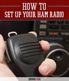 An Easy Way to Set Up Your HAM Radio - Survival Life - Survival Life
