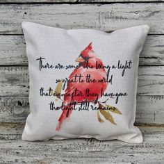 red cardinal memorial pillow Engraved Wood Signs, Carved Wood Signs, Wooden Signs, I Thought Of You Today, Flower Girl Signs, Sympathy Gifts, Sympathy Cards, Loss Of Loved One, Porch Welcome Sign