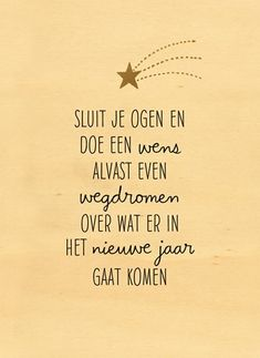 - nieuwjaar-sluit-je-ogen-en-wensnieuwjaarskaart - nieuwjaar-sluit-je-ogen-en-wens Get Christmas ringtones and wallpapers for free The Words, Cool Words, Words Quotes, Life Quotes, Sayings, Year Quotes, Happy New Year Wishes, Dutch Quotes, Silvester Party