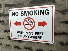 Smokers can approach, but not to closely to this retail establishment. The keep-away zone also results in No Smoking inside the store since you'd have to cross the 15' No-Man's-Land to get through ...