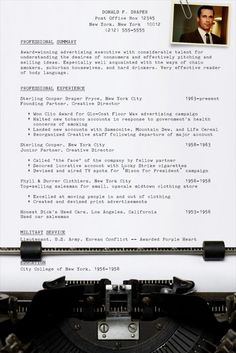 Pongo Blog did an amazing rendition of what Don Draper's resume would look like