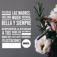 #unarecetaparamama Un feliz día Mamas en su día Happy Mother S Day, Happy Mothers, Be Yourself Quotes, Words Quotes, Letter Board, Your Photos, Lettering, Virtuous Woman, Happy Mothers Day