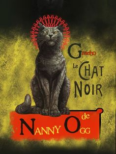 """Greebo, Nanny Oggs cat. A a Terry Pratchett creation """"To Nanny Ogg he was merely a larger version of the little fluffy kitten he had once been. To everyone else he was a scarred ball of inventive malignancy."""""""