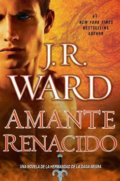 10. AMANTE RENACIDO - SAGA LA HERMANDAD DE LA DAGA NEGRA, J.R. WARD http://bookadictas.blogspot.com/2014/09/saga-la-hermandad-de-la-daga-negra-jr.html