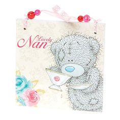 Lovely Nan Me to You Bear Plaque   £3.50