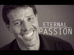 INSPIRATION - Tony Robbins, ETERNAL PASSION. Motivational video by RedFrost Motivation.