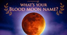 We've prepared something really interesting for you. How will the Blood Moon Eclipse will affect you with one simple Blood Moon Name based on Your Personal Prediction based on Astrology, Alchemy and Numerology. #nameastrology