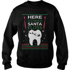 I Love Dentist Santa Christmas  Here Come Santa Floss T shirts