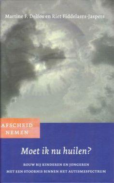 Rouw bij kinderen en jongeren met een stoornis binnen het autismespectrum. http://www.in-de-wolken.nl/detail/212/webshop/Boeken-en-Brochures/51