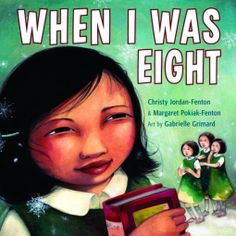 When I Was Eight by Christy Jordan-Fenton and Margaret Pokiak-Fenton, illustrated by Gabrielle Grimard, Shortlisted for the 2014 Christie Harris Illustrated Children's Literature Prize Native American Children, American Indians, Roman, Residential Schools, Thing 1, Early Readers, Children's Literature, First Nations, Learn To Read
