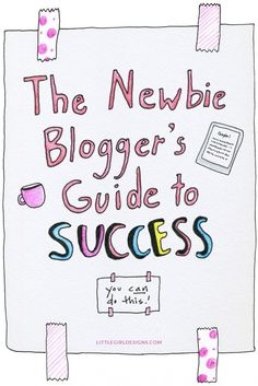 The Newbie Blogger's Guide to Success - Do you want to grow your blog but don't have the money to spend on expensive online classes? This resource will help! @littlegirldesigns.com