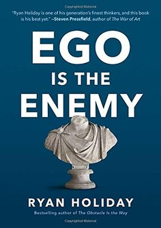 Ego Is the Enemy by Ryan Holiday https://www.amazon.com/dp/1591847818/ref=cm_sw_r_pi_dp_x_wu0oyb6C8G5YS
