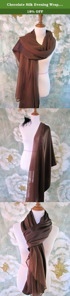 """Chocolate Silk Evening Wrap, Silk Shawl, Oversized Silk Scarf, Evening Shawl, Handmade. Simple, elegant, well cared and well made, give you the red-carpt moment. Silk Charmeuse has that beautiful """"shiny"""" finish. It is the common idea when we talk about silk. Crepe chiffon silk is soft, light, diaphanous with a nice pebbly texture. This breath-taking silk evening wrap combines silk charmeuse and crepe chiffon together, which makes it versatile in styling. One of kind! ❥ 100% Luxury…"""