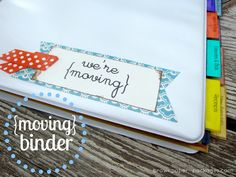 A great idea. i have a few ideas to add to this. We're Moving! Binder:  Keeping you organized