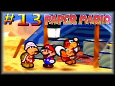 Paper Mario Lets Play - Roaming Through Dry Dry Desert! (Part 13) HD