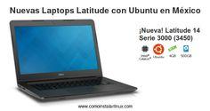 Dell tiene a la venta laptops Latitude con Ubuntu en México