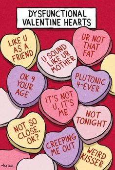 dysfunctional valentine hearts there are several people i would give these to lol