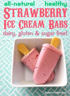 All Natural Strawberry Ice Cream Bars - Happiness is Homemade
