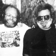 Jerry Garcia and Ben Cohen, our co-founder.