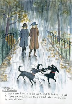 Here are some of the daily doings of Plum and her owner. Rainy Day Pictures, Composition Art, Going To Rain, Chichester, Sketchbook Pages, The 5th Of November, Funny Art, Book Illustration, Dog Art