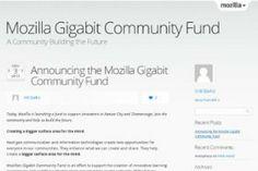 Mozilla prepara un fondo per lo sviluppo Open Source di reti gigabit