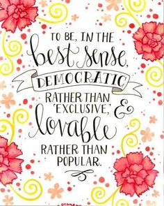 One of my favorite lines from the Chi Omega symphony; the reason I joined this organization!