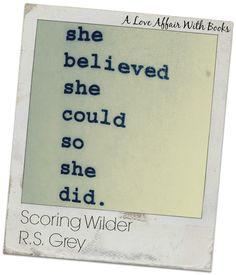 Scoring Wilder by RS Grey! So funny!  http://www.amazon.com/gp/product/B00L1PKCWE?ie=UTF8&camp=213733&creative=393177&creativeASIN=B00L1PKCWE&linkCode=shr&tag=aloafwibo-20&linkId=ZLOJKTAVLX5G4KKP&=digital-text&qid=1403576379&sr=1-1&keywords=scoring+wilder