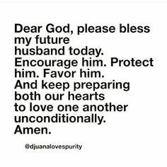 Praying For Future Husband, Future Husband Quotes, Future Boyfriend Quotes, Prayers For My Husband, Prayers For My Boyfriend, Future Love Quotes, Prayer For Boyfriend, Boyfriend Sayings, Sweet Boyfriend