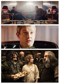 """'Moving' Sherlock and The Hobbit.  """"I was thinking about doing a drinks thing with the neighbors."""""""