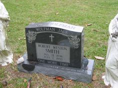 Grave Marker- Wolfman Jack, disc jockey (Midnight Special). Wolfman Jack died of a heart attack in Belvidere, North Carolina, on July 1st.  He is buried at the Smith Family Estate, Belvidere, North Carolina.