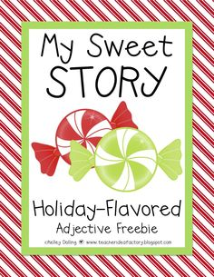 Teacher Idea Factory: MY SWEET STORY: A HOLIDAY-FLAVORED FREEBIE