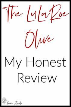 The LuLaRoe Olive-My Honest Review • Devin Zarda