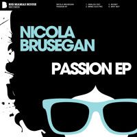Nicola Brusegan - Passion EP Beatport: http://btprt.dj/1GCkDHs iTunes: http://apple.co/1H8KjyS Amazon: http://amzn.to/1FwstP2