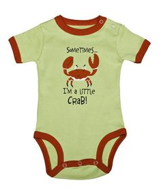"""Take a look at this Green 'Sometimes ... I'm a Little Crab!"""" Bodysuit - Infant by Lazy One on #zulily today!"""