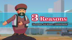 3 Reasons | Nouman Ali Khan | illustrated