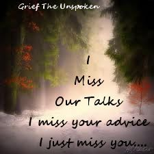♥ Miss you soo much. Your unwarranted and unneeded advice...at times, but nonetheless, it is missed everyday. Too quiet, too quiet without you, Ma!
