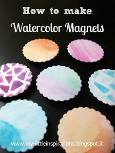 My Little Inspirations: {How to make Watercolor Magnets} #handmadebacktoschool #thecreativefactory
