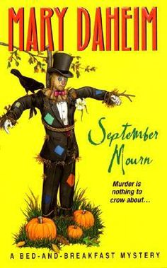 September Mourn (Bed-and-Breakfast Mysteries #11)  by Mary Daheim. Click on the green Libraries button to find this in a library near you!