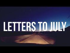 Letters to July /// 27 (by Michael Aranda)
