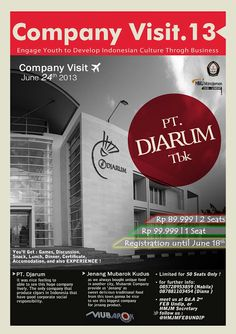 COMPANY VISIT 2013 GOES TO PT. DJARUM, ON 24th JUNE !!!