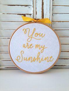 you are my sunshine . hand embroidery . nursery decor .